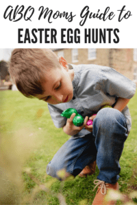 ABQ Moms Guide to Easter Egg Hunts, Albuquerque