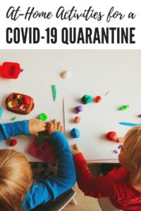 At-Home Activities for a COVID-19 (Coronavirus) Quarantine