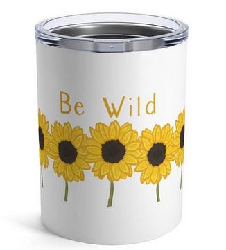 Be Wild Tumbler