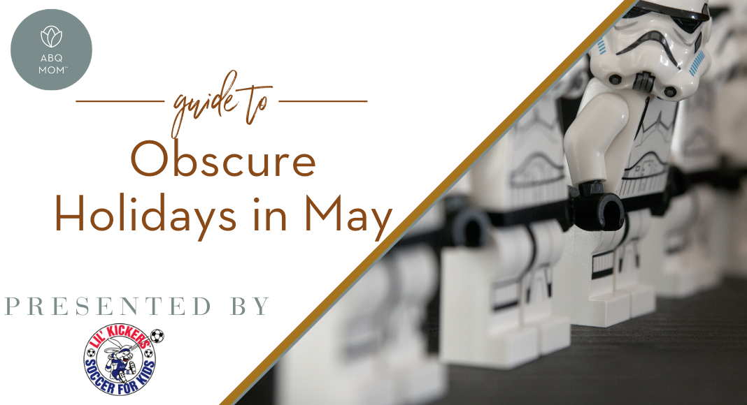 Guide to May Obscure Holidays