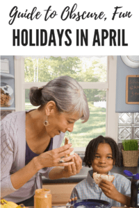 obscure, fun holidays in April