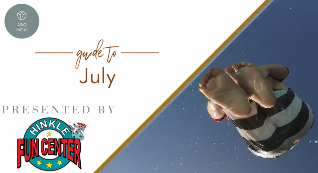 ABQ Mom Guide to July