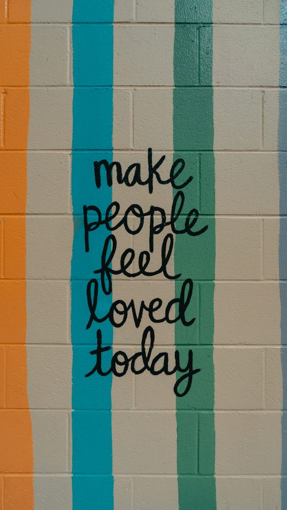 Make People Feel Loved