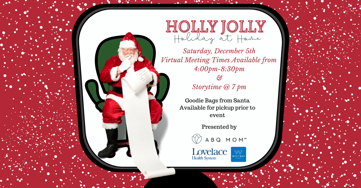 virtual visit with Santa, Holly Jolly Holiday at Home